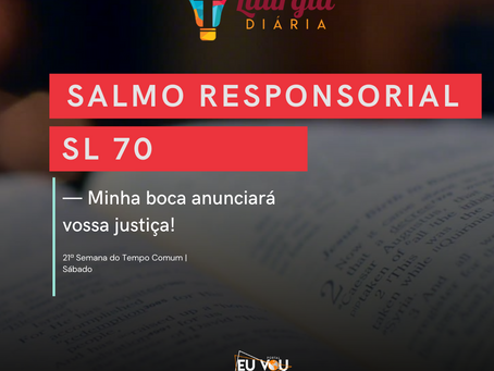 21ª Semana do Tempo Comum | Martírio de São João Batista | Sábado