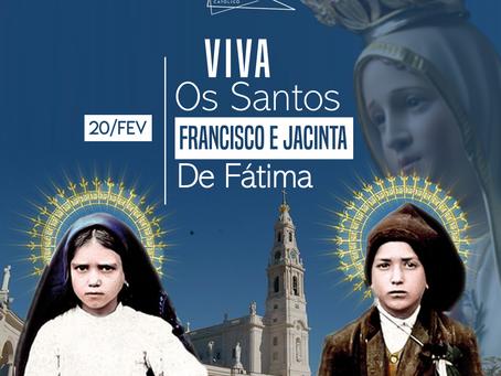 Dia Santos Francisco e Jacinta de Fátima