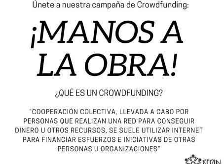 Lanzamos nuestra campaña de Crowdfunding: MANOS A LA OBRA