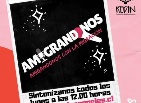 AMIGRÁNDONOS : Nuevo programa Radial