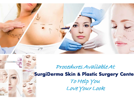 Procedures done at Surgiderma Skin and Plastic surgery Center