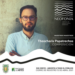 Honored to be the composer-in-residence at the Neofonía New Music Festival Ensenada that will take place in June 2021.