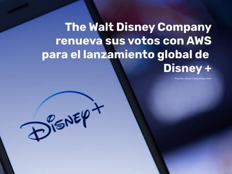 The Walt Disney Company renueva sus votos con AWS para el lanzamiento global de Disney +