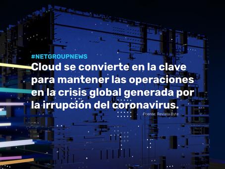 La Cloud se convierte en la clave para mantener operaciones en la crisis generada por el coronavirus