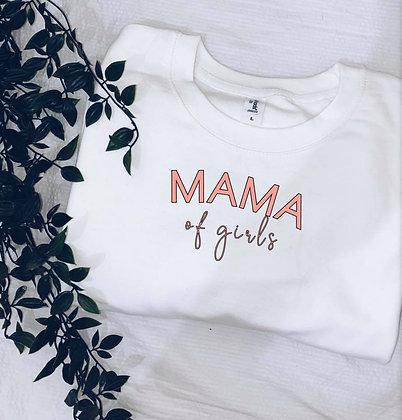 Mama of girls sweatshirt