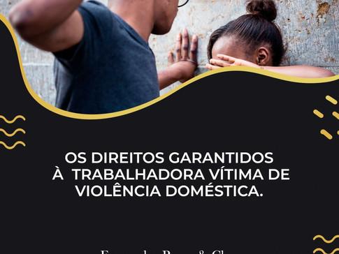A Trabalhadora vítima de violência doméstica