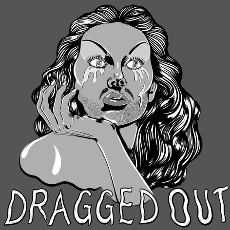 Dragged Out