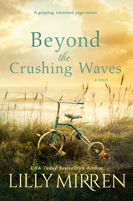 Beyond the Crushing Waves by Lilly Mirren