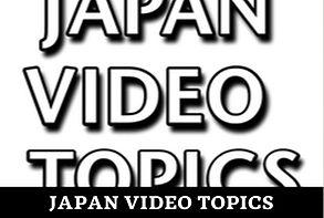 Japan Video Topics