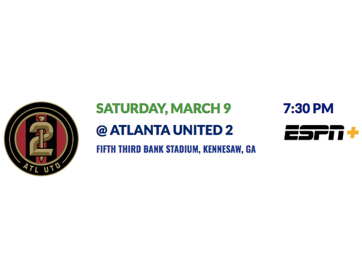 Matchday Preview: Atlanta United II (3/9)