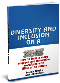 Diversity and Inclusion on a Budget