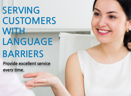 Great Customer Service Begins with Knowing How to Work with Language Barriers