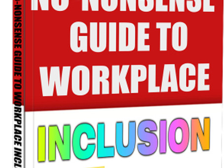 The Guide to Workplace Inclusion