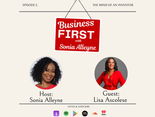 """Lisa Ascolese """"The Inventress"""" Featured on """"Business First"""" Podcast."""
