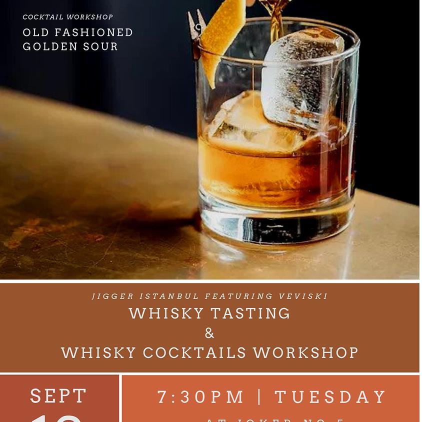 Whisky Tasting & Whisky Cocktails Workshop