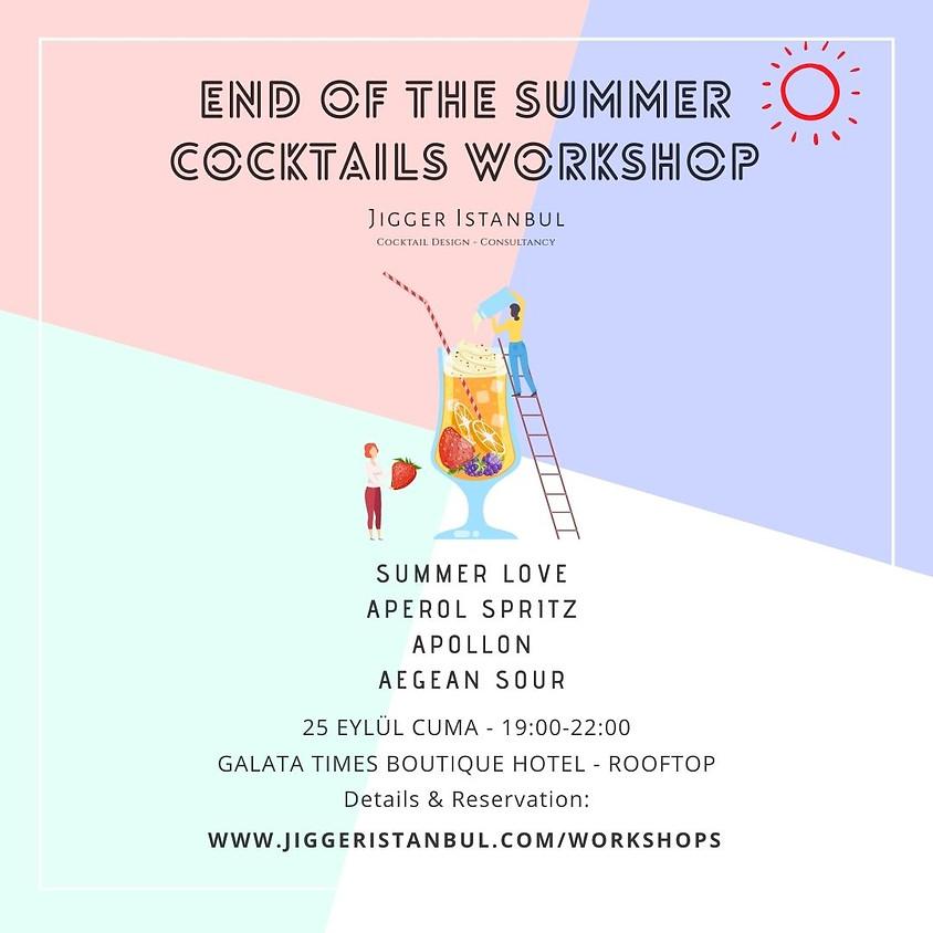 End Of The Summer Cocktails Workshop