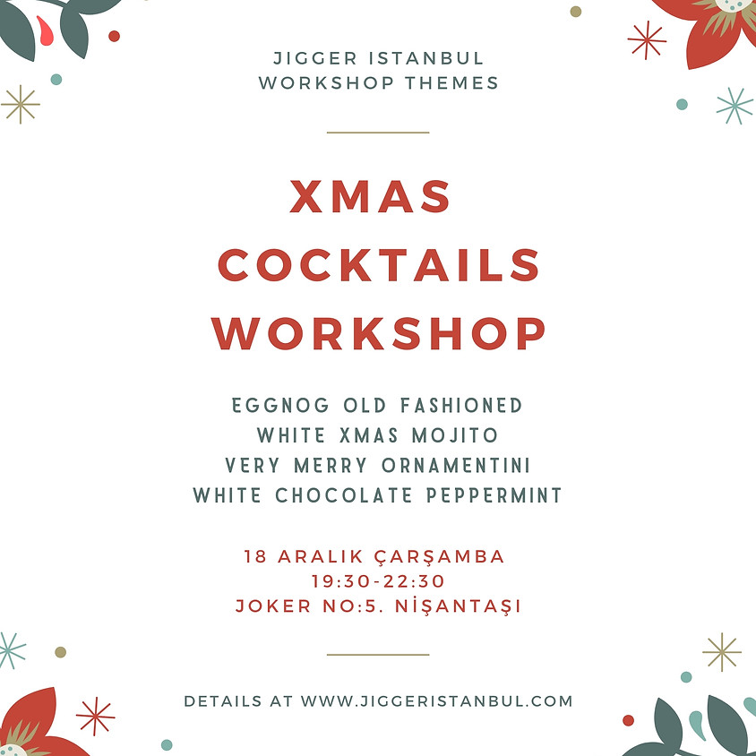 Son Xmas Cocktails Workshop