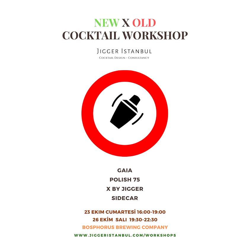New & Old Cocktails Workshop