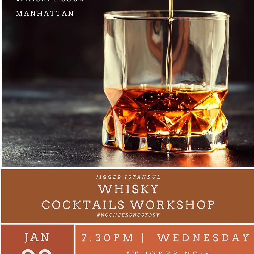 Whisky Cocktails Workshop