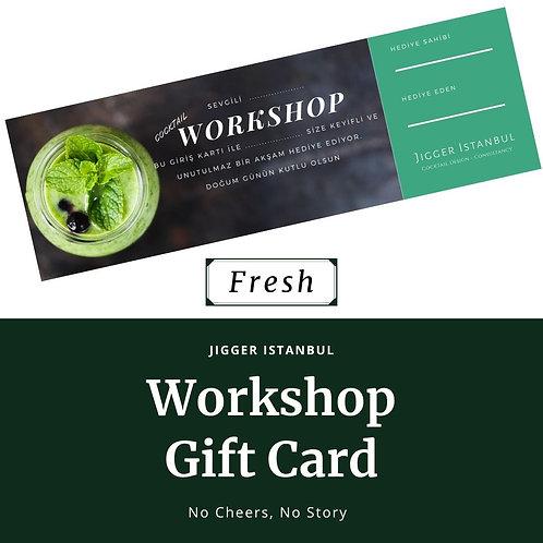 Workshop Hediye Kartı - Fresh