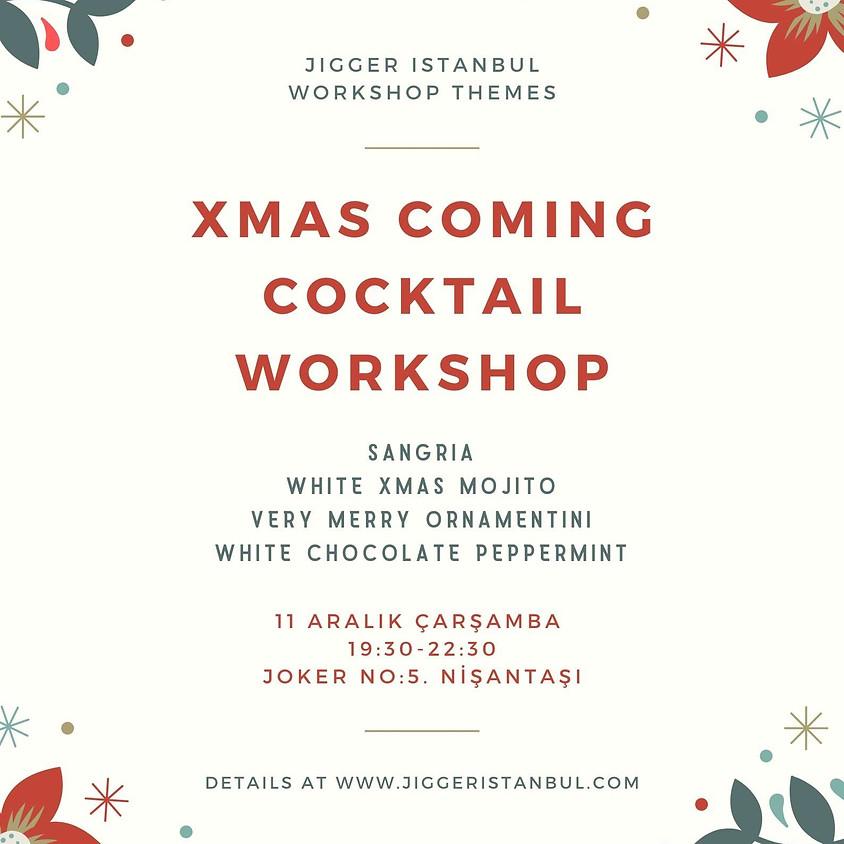 Xmas Coming Cocktails Workshop