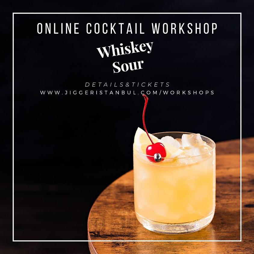 #3 Online Cocktail Workshop: Whiskey Sour