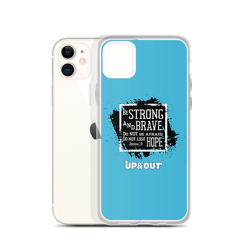 Be Strong and Brave iPhone Case