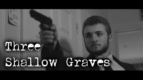 Three Shallow Graves