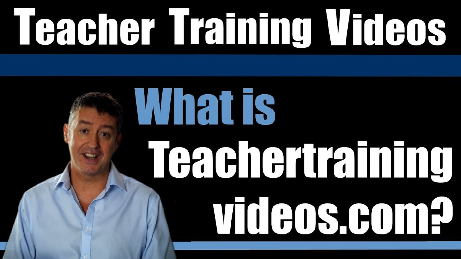 What is Teacher Training Videos.com? Quick Video Introduction