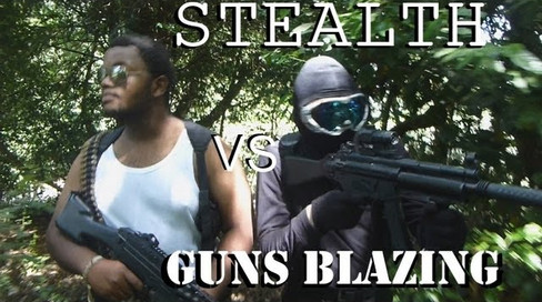 Stealth Vs Guns Blazing