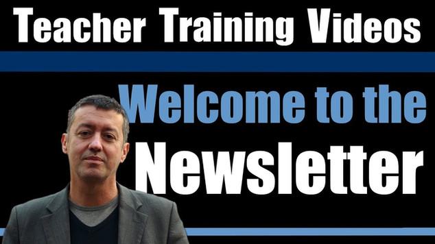 Teacher Training Videos Newsletter
