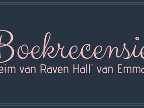 'het geheim van Raven Hall' van Emma Rous - Boekrecensie