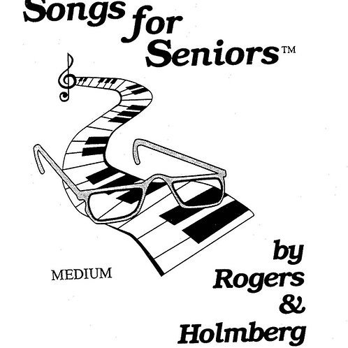Songs for Seniors - sheet music