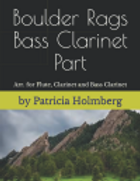 Boulder Rags  for Fluite Clar. and Bass
