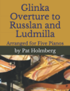 Five Pianos - Glinka - Overture to Russl