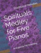 Spirituals Medley for Five Pianos
