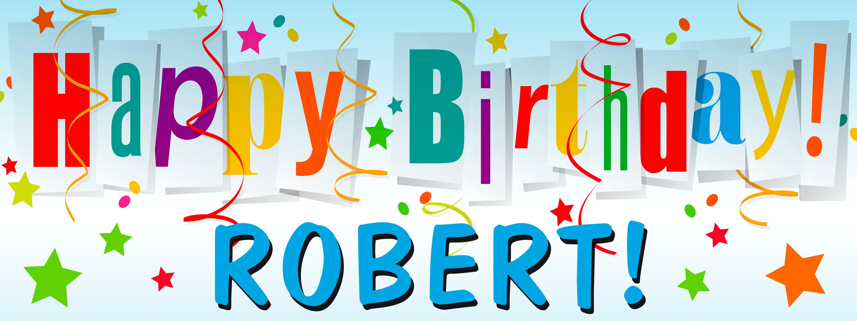 happy bday robert.jpg