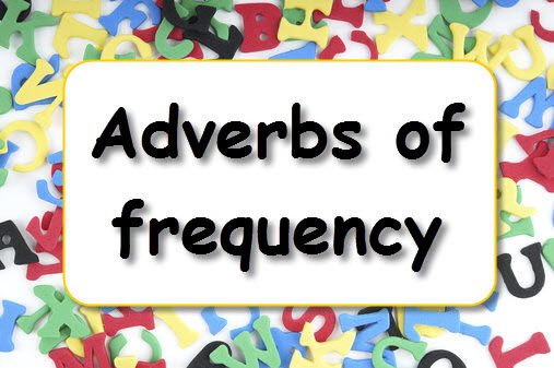 A1-A2 ESL For Kids - Adverbs of Freq - S