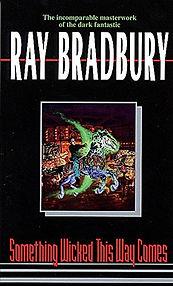 Ray Bradbury - Something Wicked This Way