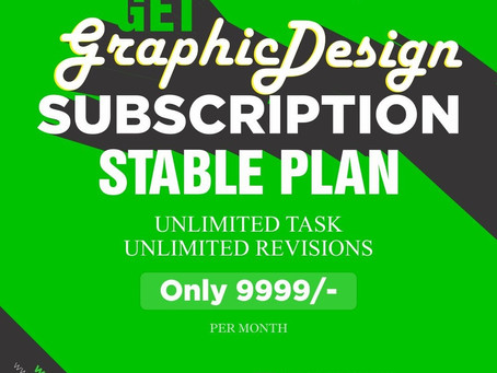 Get Monthly Designing Service with Unlimited Work Unlimited Revision at only 9999/-
