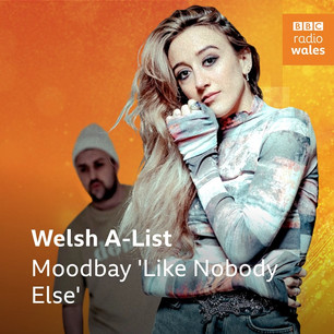 A-Playlist on BBC Radio Wales with 'Like Nobody Else'