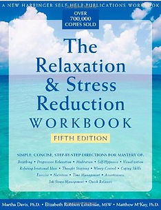 Relaxation and Stress Redcuction Workboo