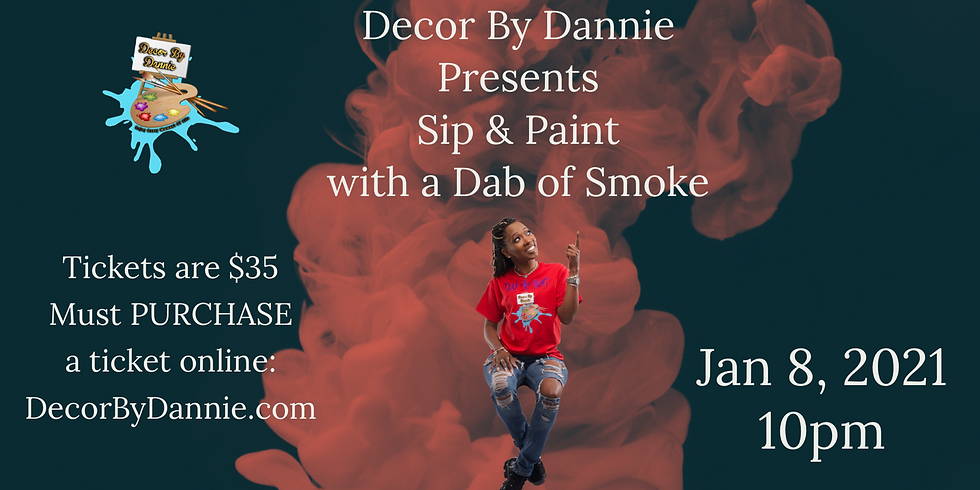 Sip & Paint with a Dab of Smoke