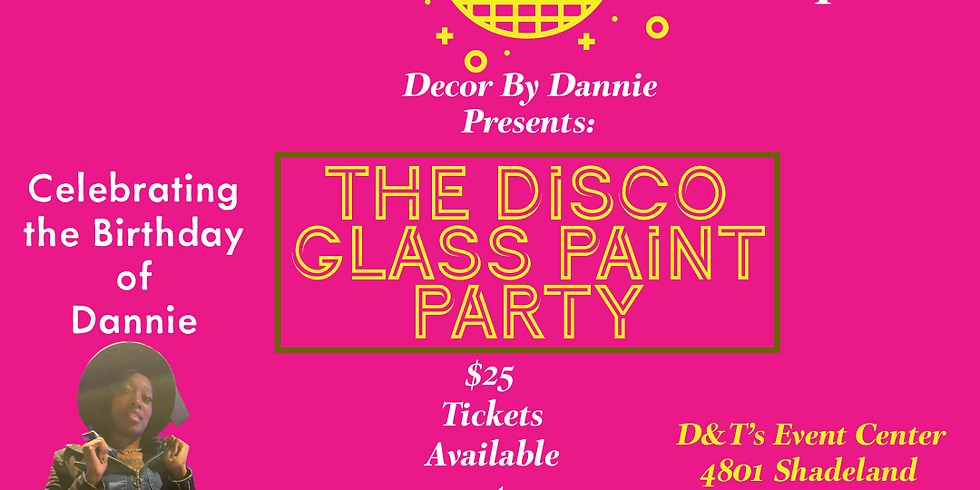 The Disco Glass Paint Party