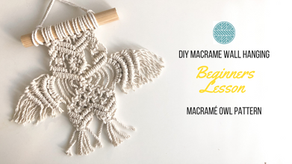 DIY Macrame Owl pattern - Beginners Tutorial- Easy Step by Step