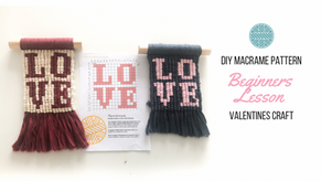 DIY Macramé Wall Hanging- Valentine's Craft Idea -Beginners Tutorial and Easy Step by Step