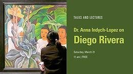 Dr. Anna Indych-Lopez on Diego Rivera