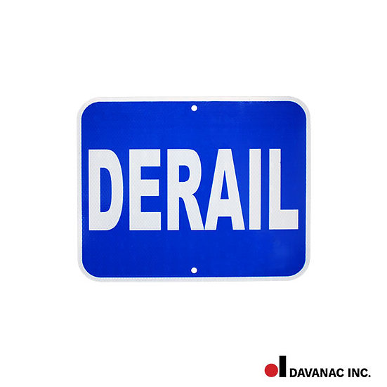 """Sign plate, """"derail"""", blue w/white lettering 12x15"""" reflective"""