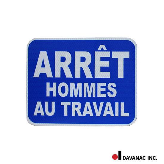 """Sign, blue, """"ahat"""" (french) arret hommes au travail, 12 x 15"""", alum."""