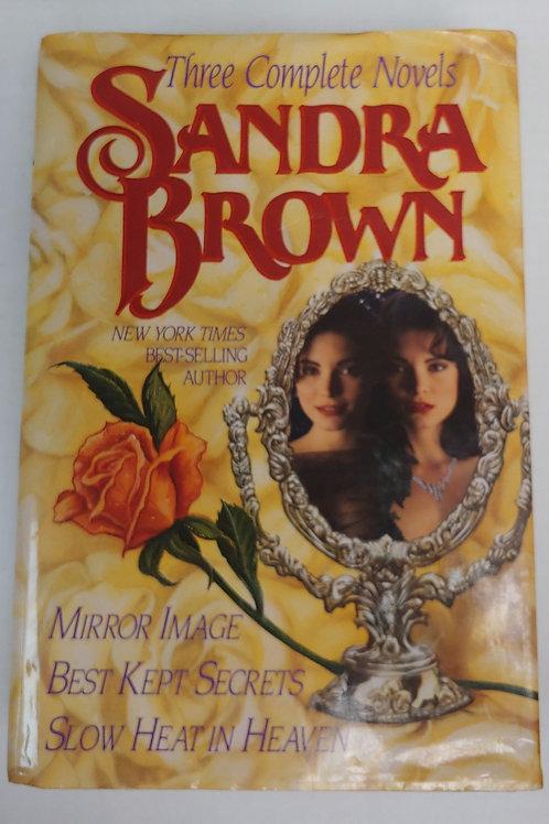 Mirror Image, Best Kept Secrets, Slow Heat in Heaven- Sandra Brown